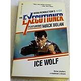 Ice Wolf (Don Pendleton's Executioner) ~ Pendleton
