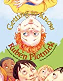 img - for Getting to Know Ruben Plotnick book / textbook / text book