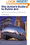 The Artist's Guide to Public Art: How...