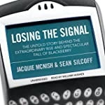 Losing the Signal: The Untold Story B...