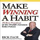 Make Winning a Habit: 20 Best Practices of the World's Greatest Sales Forces Hörbuch von Rick Page Gesprochen von: Jeff Riggenbach
