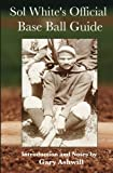 img - for Sol White's Official Baseball Guide (Summer Game Books Baseball Classics) book / textbook / text book