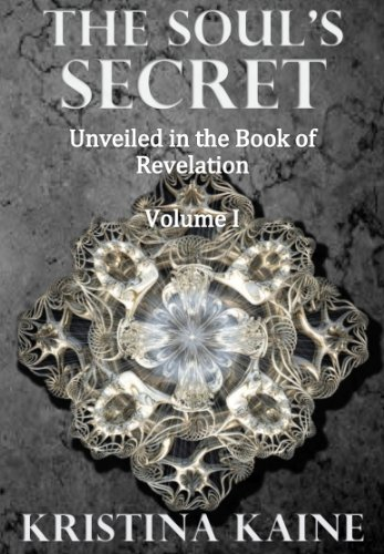 The Soul's Secret Unveiled in the Book of Revelation