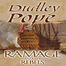 Ramage and the Rebels (       UNABRIDGED) by Dudley Pope Narrated by Steven Crossley