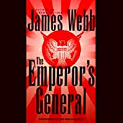 The Emperor's General | [James Webb]