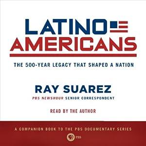 Latino Americans Audiobook