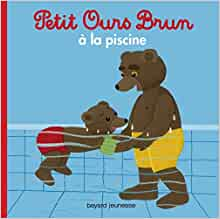Petit ours brun petit ours brun a la piscine french for Petit ours brun a la piscine