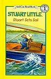 Stuart Sets Sail (Stuart Little (Prebound)) (075690384X) by Hill, Susan
