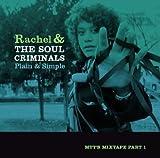 echange, troc Rachel & The Soul Crimina - Plain & Simple