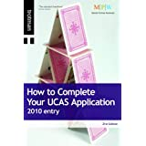 How to Complete Your UCAS Application 2010 entryby Beryl Dixon