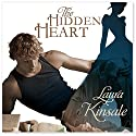 The Hidden Heart: Victorian Hearts, Book 1 (       UNABRIDGED) by Laura Kinsale Narrated by Nicholas Boulton