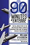 90 Minutes at Entebbe: The Full Insid…