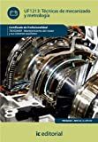 img - for T cnicas de mecanizado y metrolog a (Spanish Edition) book / textbook / text book