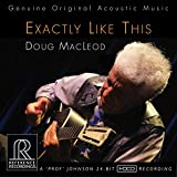Doug Macleod - Exactly Like This  [Doug Macleod] [REFERENCE RECORDINGS: RR-135]