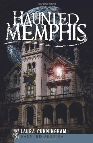Haunted Memphis (TN) (Haunted America)