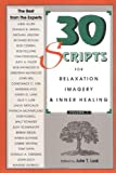 img - for By Julie T. Lusk - 30 Scripts for Relaxation Imagery and Inner Healing: 1st (first) Edition book / textbook / text book