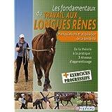 Fondamentaux du Travail aux Longues Renes (les) - Manipulations et acquisition de la dext�rit�par Laurence Grard Guenard