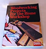 img - for Woodworking Projects for the Home Workshop book / textbook / text book