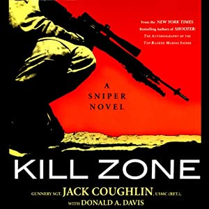 Kill Zone: A Sniper Novel | [Jack Coughlin, Donald A. Davis]