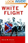 White Flight: Atlanta and the Making...