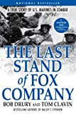 img - for The Last Stand of Fox Company: A True Story of U.S. Marines in Combat book / textbook / text book