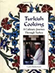 Turkish Cooking: A Culinary Journey t...