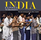 India Exposed the Subcontinent A-Z