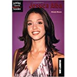 Jessica Alba (High Interest Books: Celebrity BIOS (Paperback)) book cover