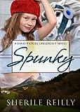 Spunky (Bandit Creek Book 13)
