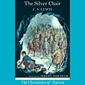 The Silver Chair: The Chronicles of Narnia | C.S. Lewis