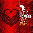 In the Name of Love: Artists United for Africa