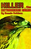 Killer the Outrageous Hawk