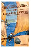 The Adventures of Charles Darwin (0521310741) by Ward, Peter