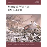 "Mongol Warrior 1200-1350von ""Stephen Turnbull"""