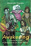 img - for Awakening: Chronicle One: Kidnapped to an Alien Planet (Awakening (Writers Club)) book / textbook / text book