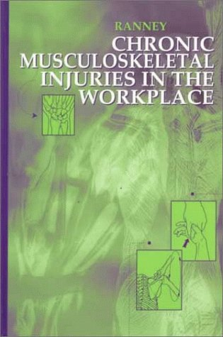 Chronic Musculoskeletal Injuries in the Workplace, 1e