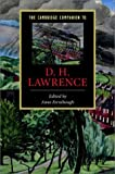 The Cambridge Companion to D. H. Lawrence (Cambridge Companions to Literature)