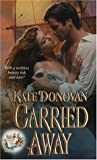 img - for Carried Away (Ballad Romances) book / textbook / text book