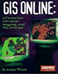 GIS Online: Information, Retrieval, M...