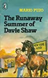 The Runaway Summer of Davie Shaw (Puffin Books) (0140311440) by Mario Puzo