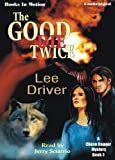 img - for The Good Die Twice by Lee Driver (Chase Dagger Mystery Series, Book 1) from Books In Motion.com book / textbook / text book