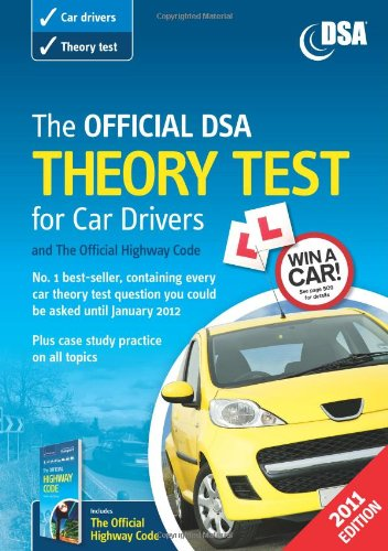 The Official DSA Theory Test for Car Drivers and the Official Highway Code Book 2011