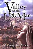 img - for Valley of the Ugly Man book / textbook / text book