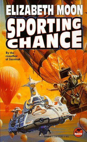 Sporting Chance, Elizabeth Moon