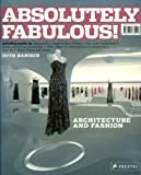 img - for Absolutely Fabulous!: Architecture for Fashion book / textbook / text book