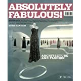 Absolutely Fabulous!: Architecture for Fashion ~ Ruth Hanisch