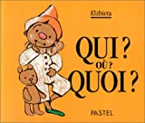 img - for Qui ? O  ? Quoi ? (French Edition) book / textbook / text book