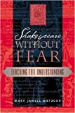 Shakespeare Without Fear: Teaching for Understanding