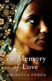 The Memory of Love Aminatta Forna