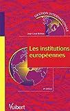 echange, troc Jean-Louis Burban - Les institutions européennes